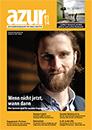 Die Welt rettet man nicht an einem Tag: Beitrag aus azur 1/2014